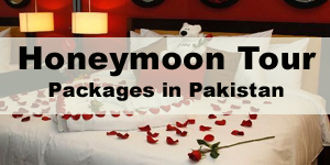 Best Honeymoon Packages in Pakistan